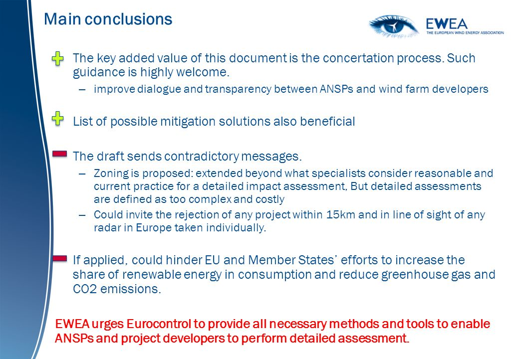 Main conclusions The key added value of this document is the concertation process.