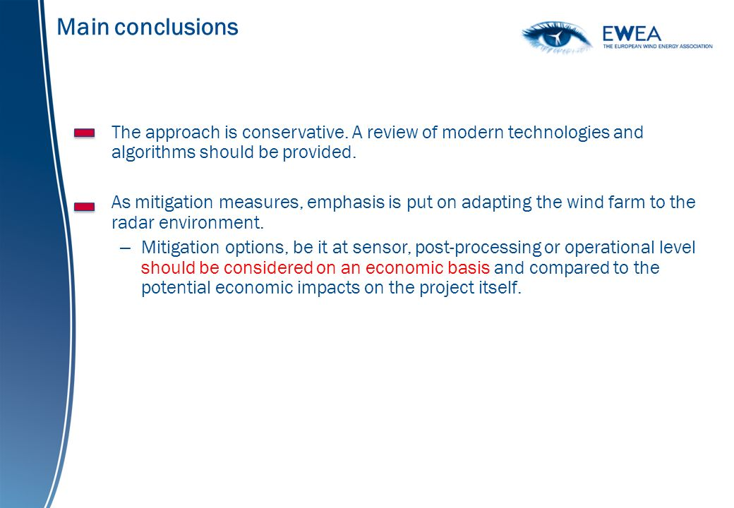 Main conclusions The approach is conservative.