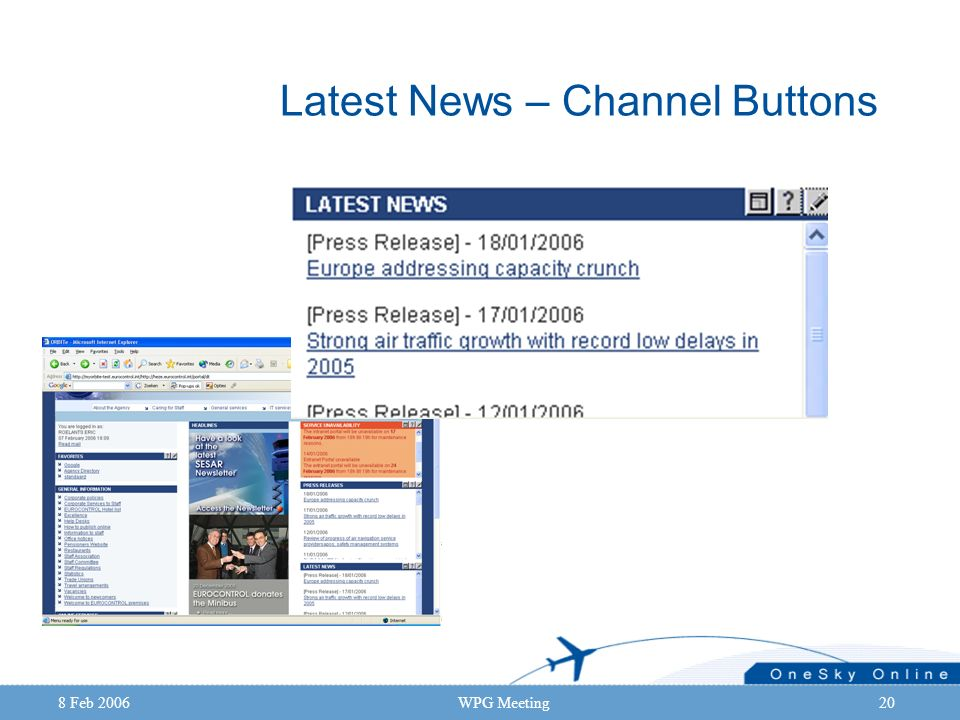 8 Feb 2006WPG Meeting20 Latest News – Channel Buttons
