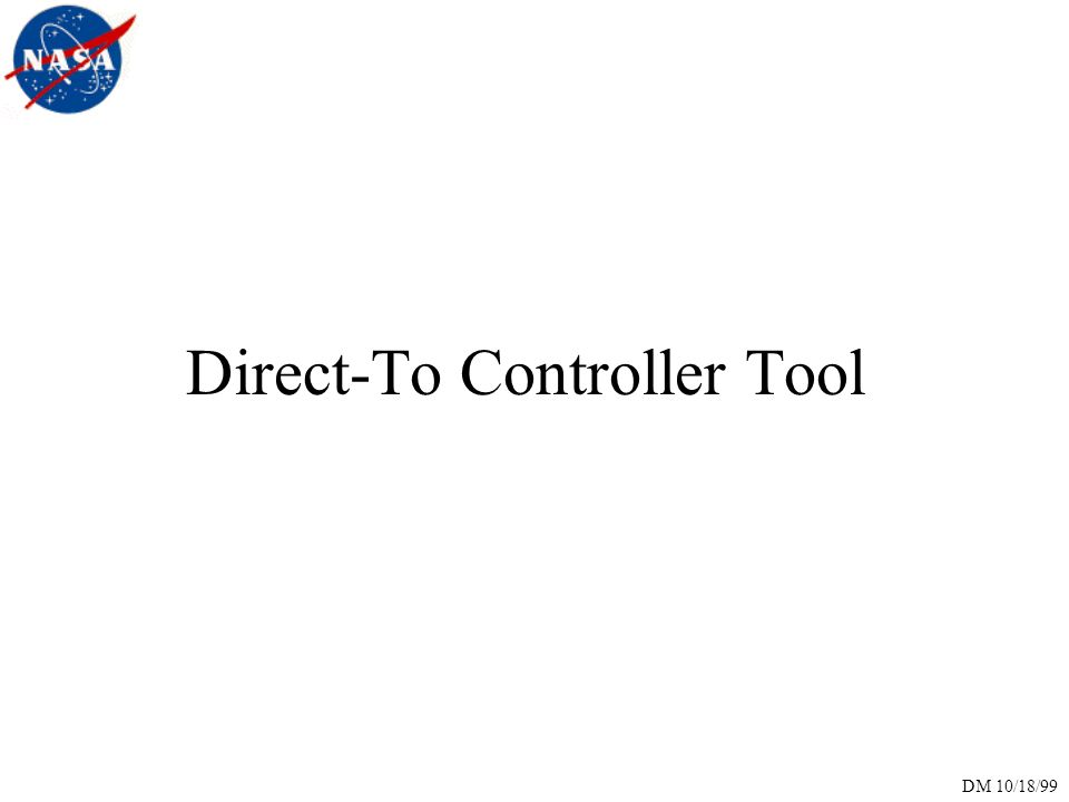 DM 10/18/99 Direct-To Controller Tool