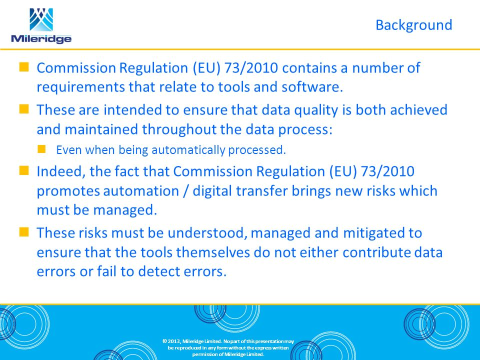 Commission Regulation (EU) 73/2010 contains a number of requirements that relate to tools and software.