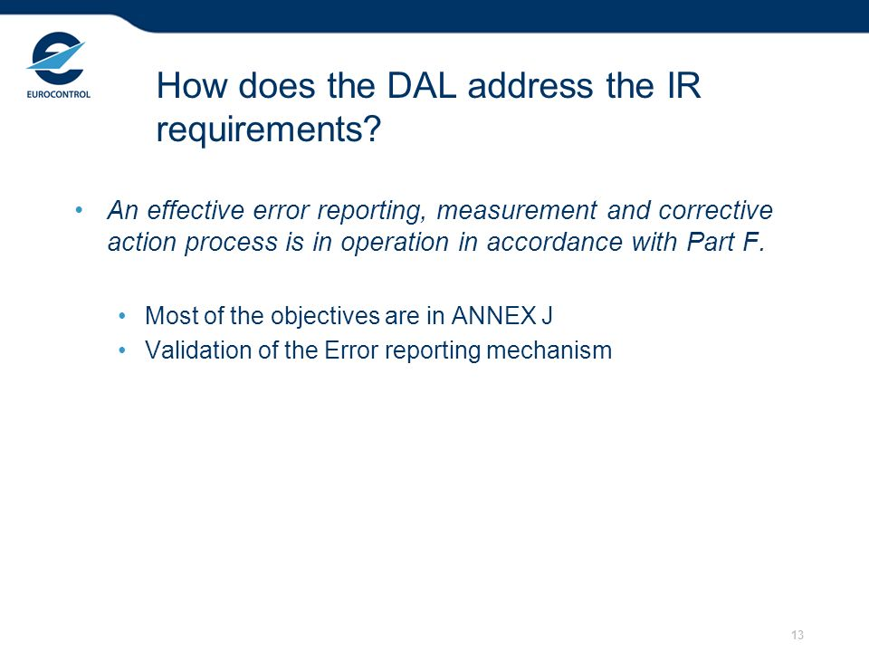 13 How does the DAL address the IR requirements.