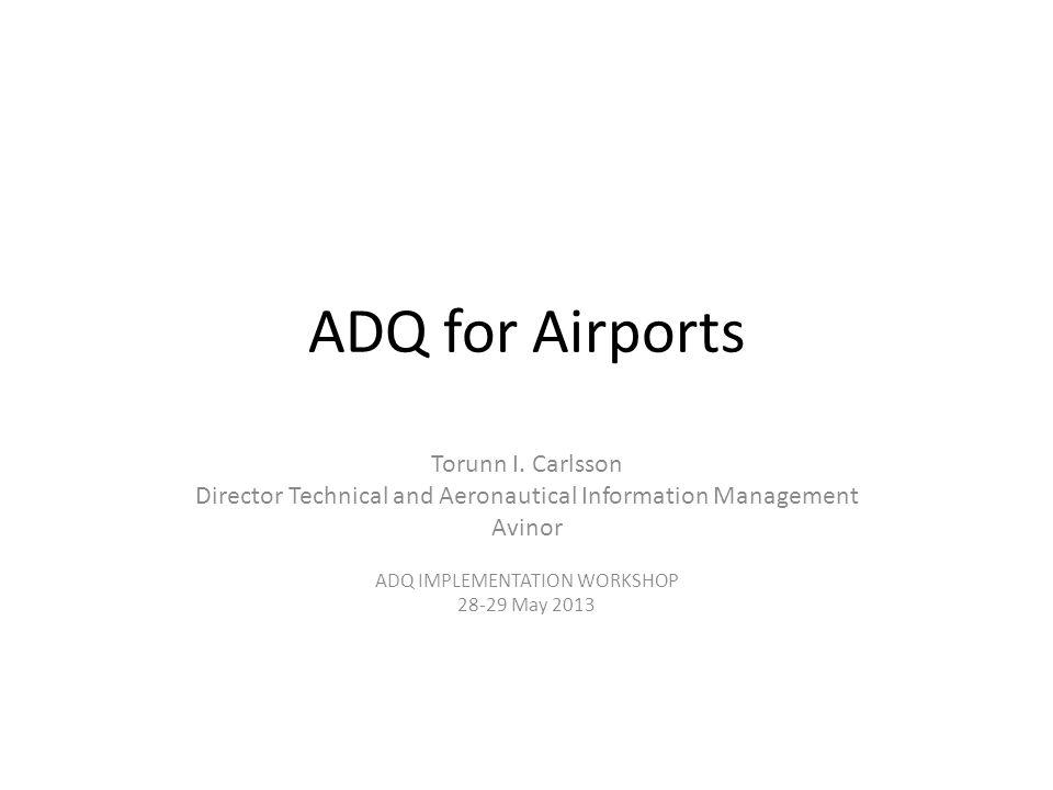 ADQ for Airports Torunn I.