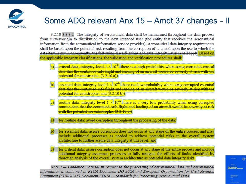 Some ADQ relevant Anx 15 – Amdt 37 changes - II 7