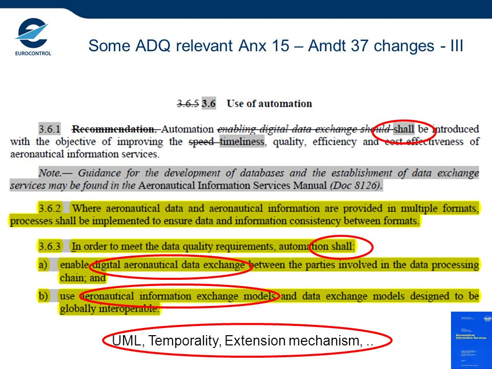 Some ADQ relevant Anx 15 – Amdt 37 changes - III 8 UML, Temporality, Extension mechanism,..