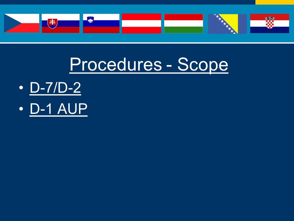 Procedures - Scope D-7/D-2 D-1 AUP