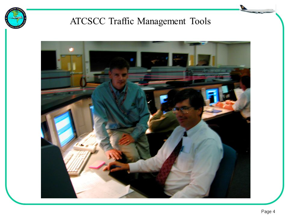 Page 4 ATCSCC Traffic Management Tools