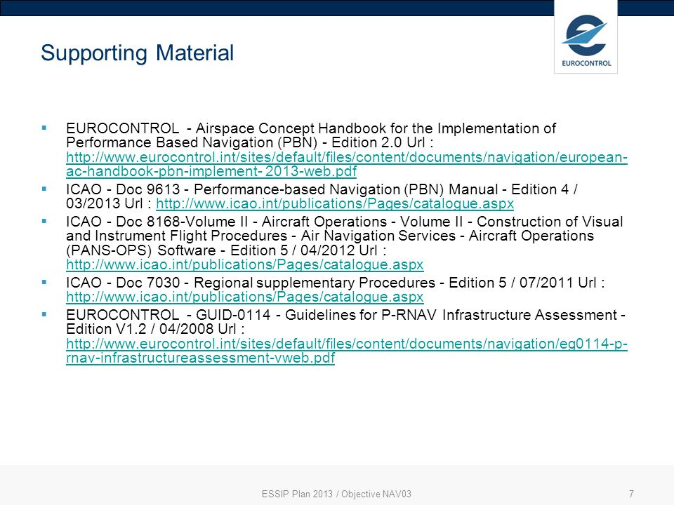 ESSIP Plan 2013 / Objective NAV037 Supporting Material EUROCONTROL - Airspace Concept Handbook for the Implementation of Performance Based Navigation