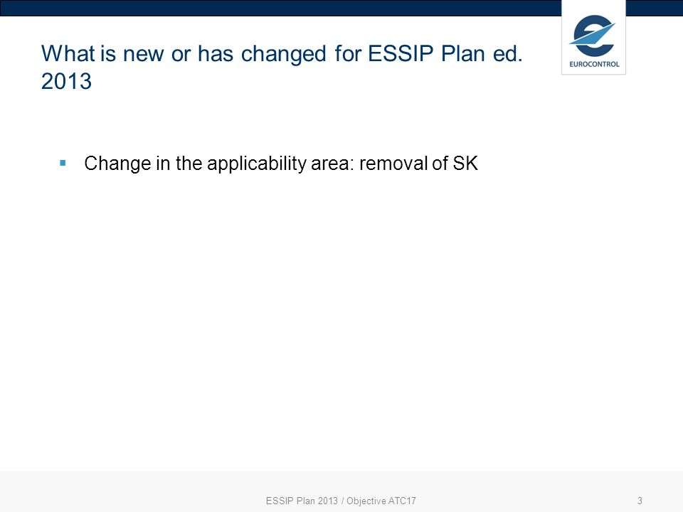 3 What is new or has changed for ESSIP Plan ed.