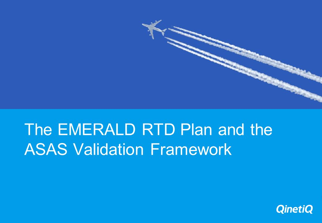The EMERALD RTD Plan and the ASAS Validation Framework