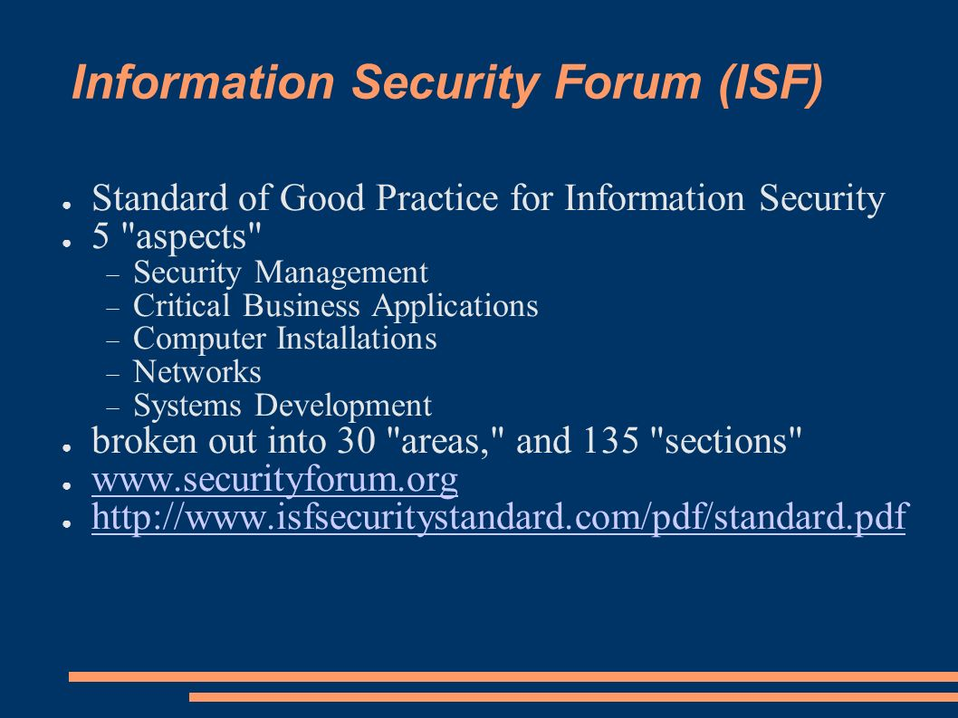 Information Security Forum (ISF) Standard of Good Practice for Information Security 5