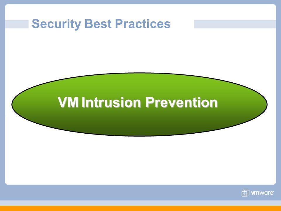 VMIntrusion Prevention VM Intrusion Prevention