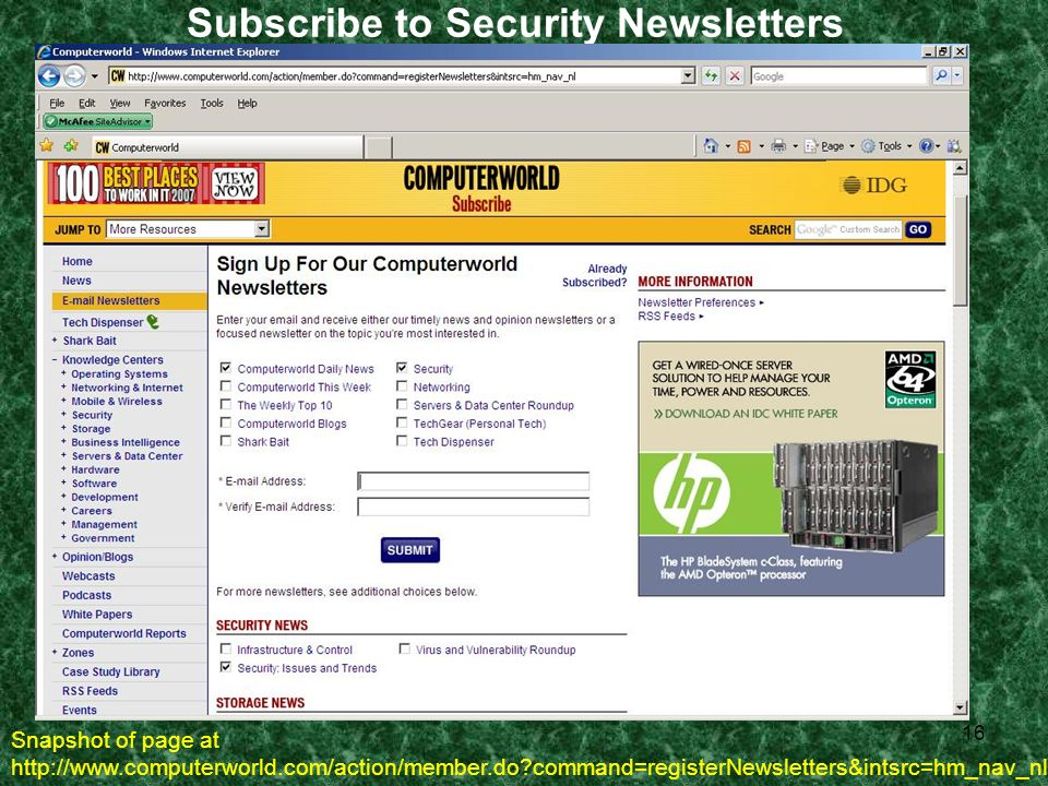 16 Subscribe to Security Newsletters Snapshot of page at http://www.computerworld.com/action/member.do command=registerNewsletters&intsrc=hm_nav_nl
