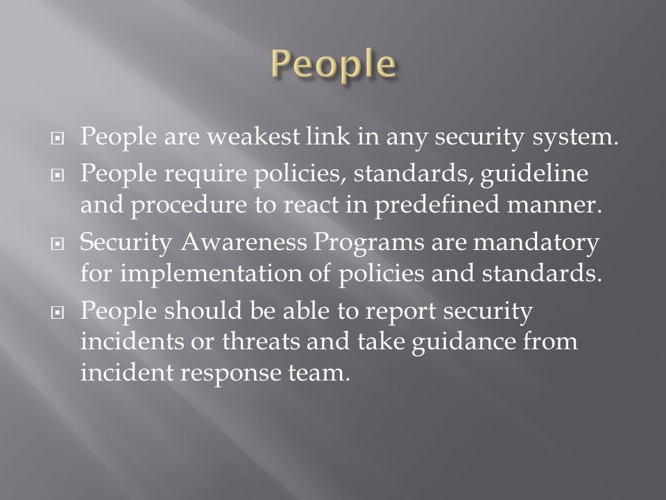 People are weakest link in any security system.