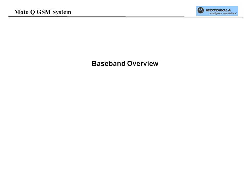Moto Q GSM System Baseband Overview