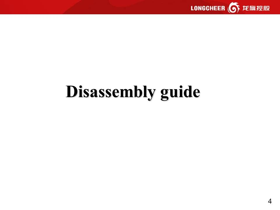 4 Disassembly guide