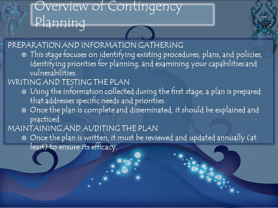 PREPARATION AND INFORMATION GATHERING This stage focuses on identifying existing procedures, plans, and policies, identifying priorities for planning,