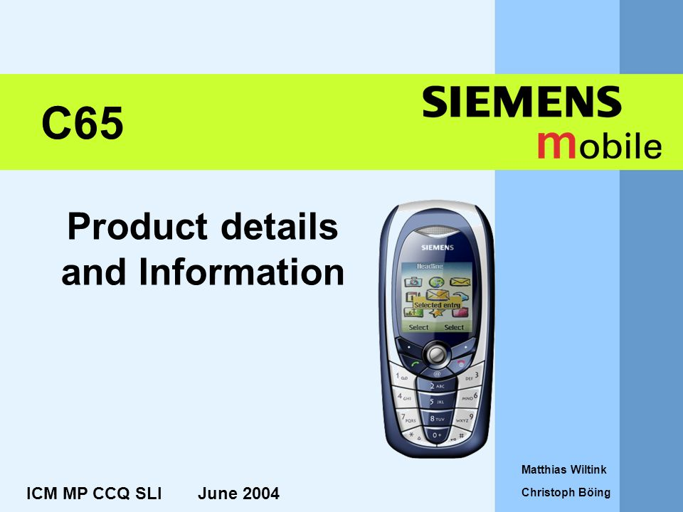 Product details and Information ICM MP CCQ SLI June 2004 Matthias Wiltink Christoph Böing C65