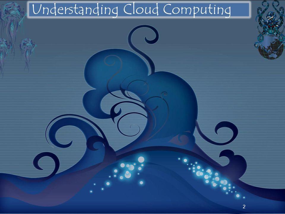Understanding Cloud Computing 2