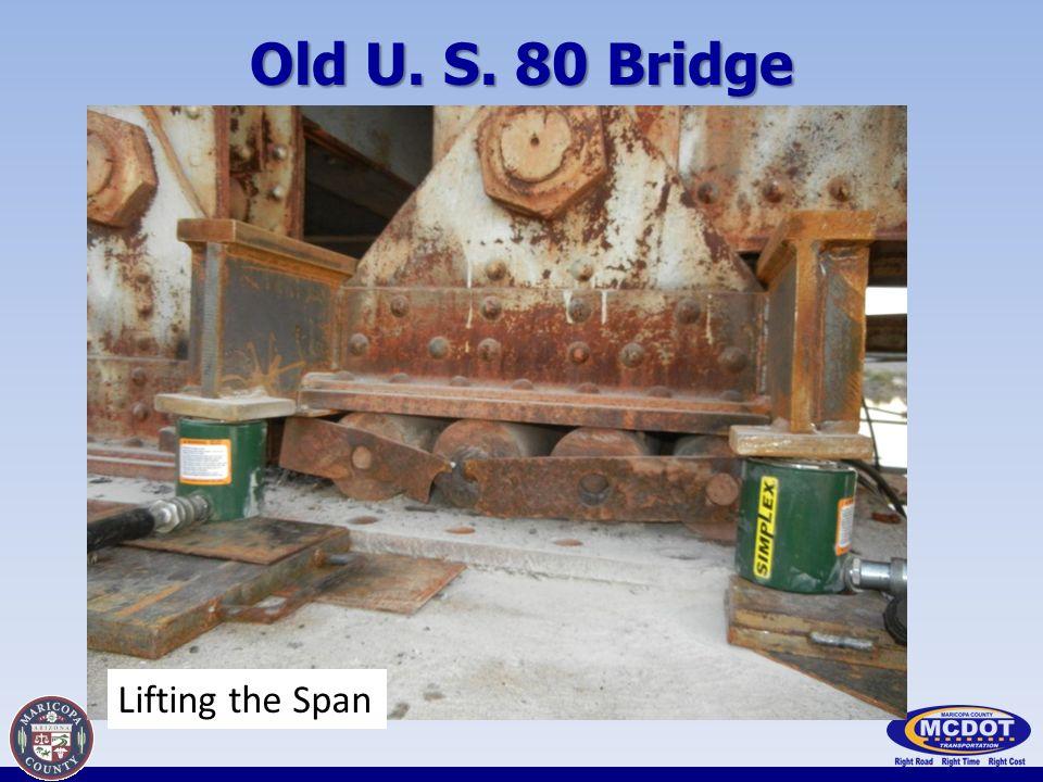 Old U. S. 80 Bridge Lifting the Span