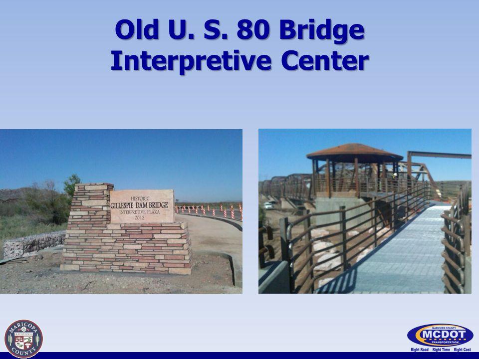 Old U. S. 80 Bridge Interpretive Center