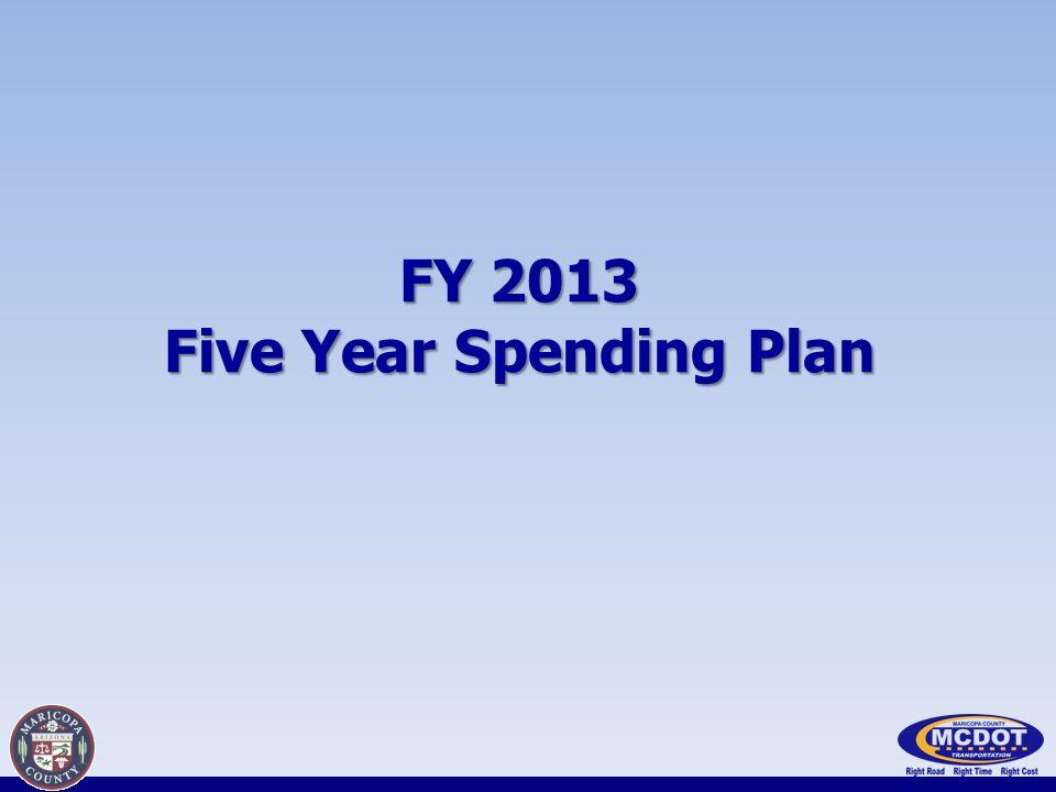FY 2013 Five Year Spending Plan