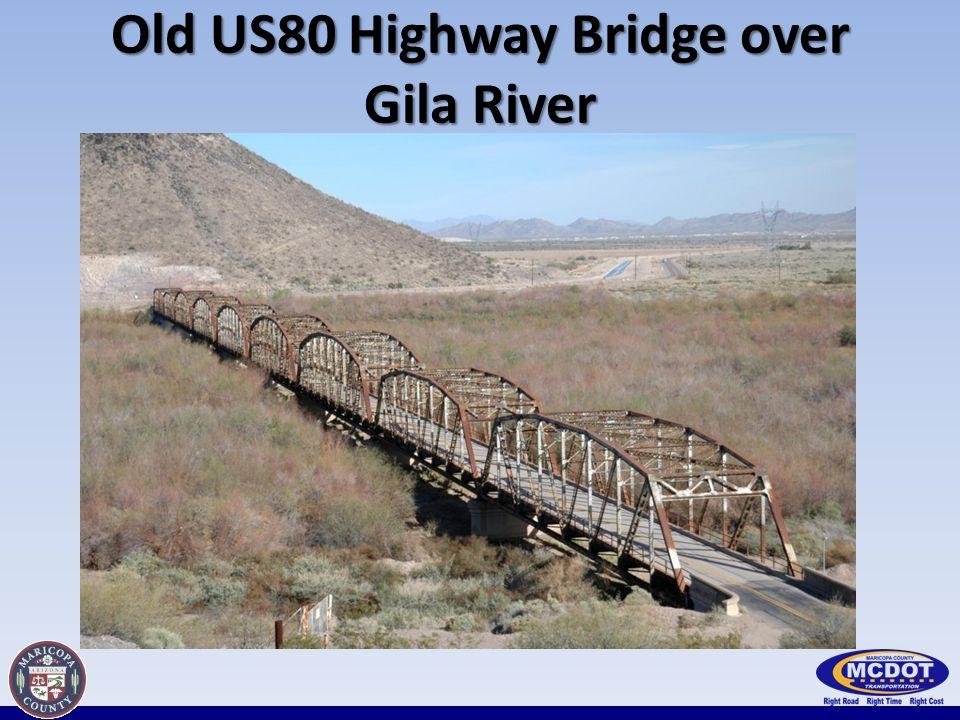 Old US80 Highway Bridge over Gila River