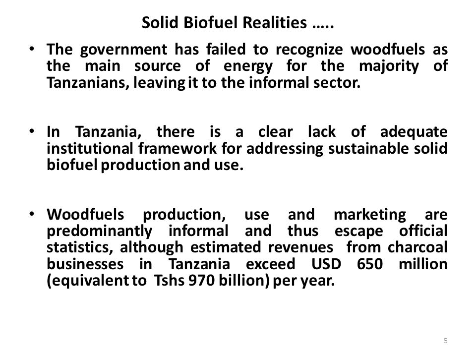 6 The ministries for developing solid biofuels operate at national level with no institutions for the development of woodfuels at local levels where they are urgently needed.