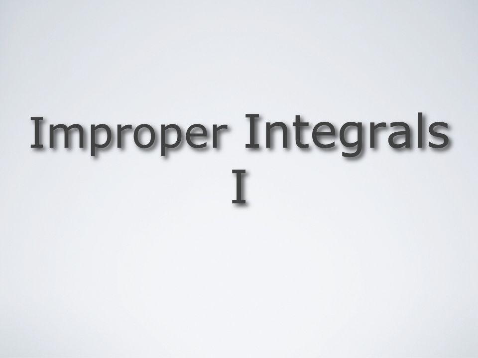 Improper Integrals I by Mika Seppälä Improper Integrals Example Hence the integral converges.