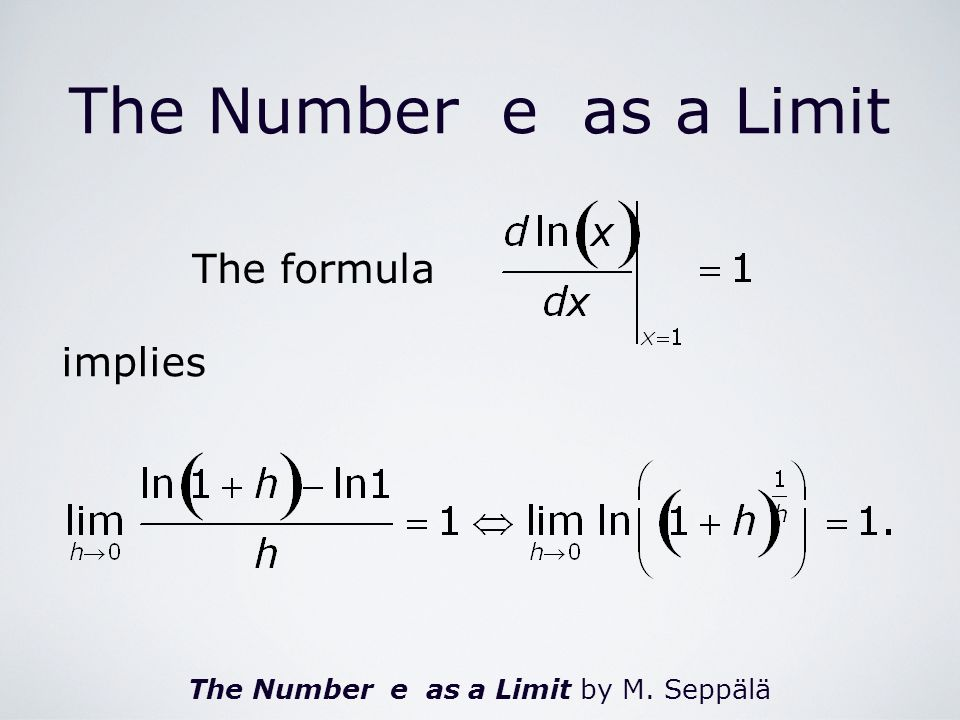 The Number e as a Limit by M. Seppälä The Number e as a Limit implies The formula