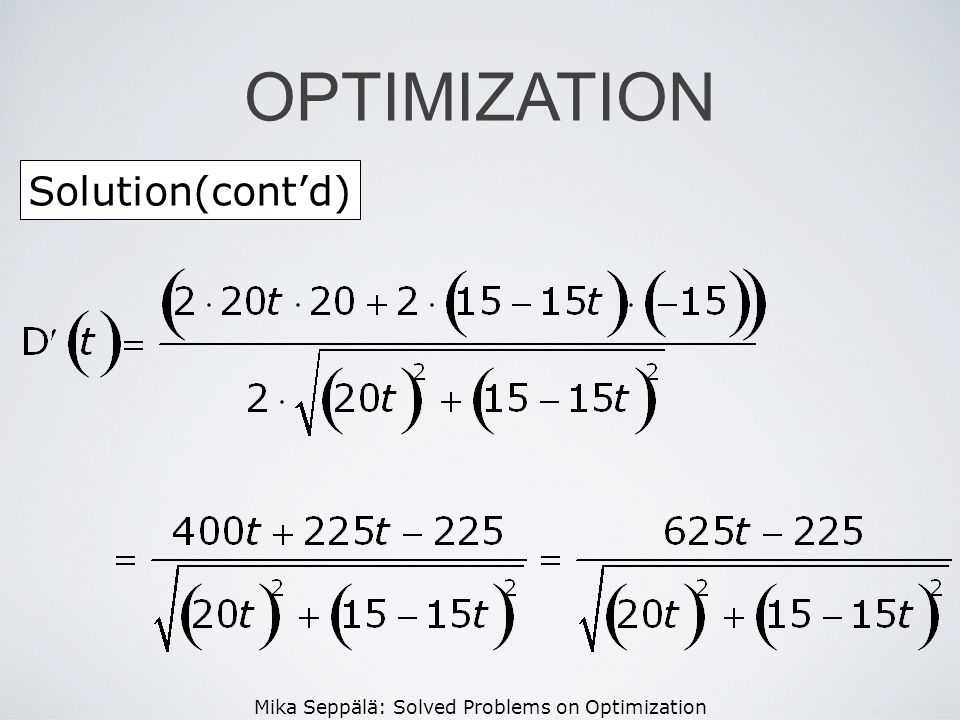 Mika Seppälä: Solved Problems on Optimization Solution(contd) OPTIMIZATION