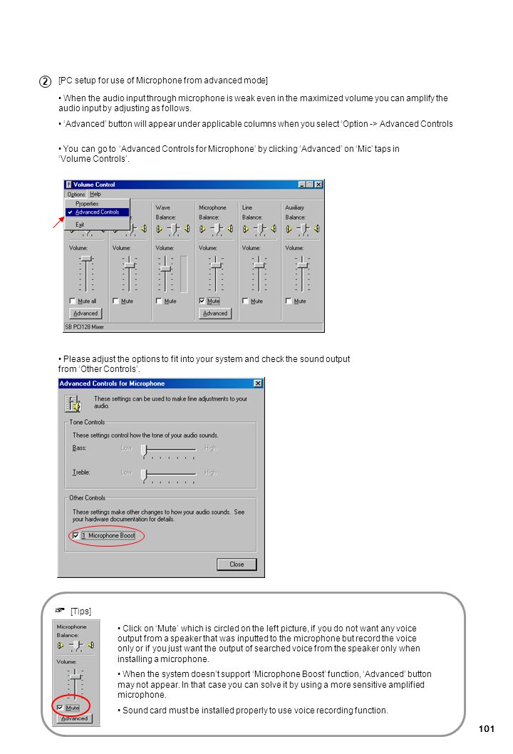 101 [PC setup for use of Microphone from advanced mode] When the audio input through microphone is weak even in the maximized volume you can amplify t