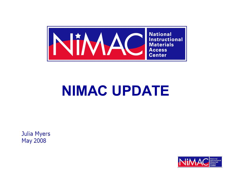 Files, Files, Files For full 5-year grant, NIMAC was prepared to handle 12,000 NIMAS file sets.