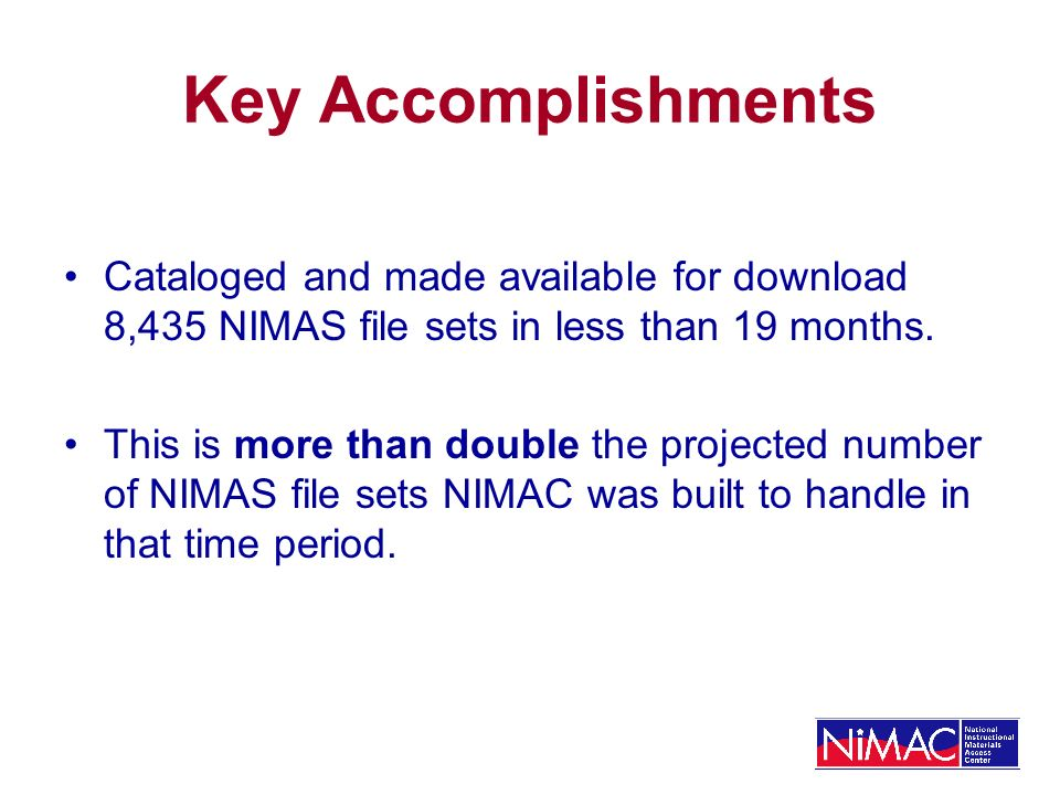 NIMAC Seeking Solutions: Metadata Errors Continue to offer one-on-one support and training to vendors by email and telephone Continue to offer training through webcasts and conference calls Continue to offer pre-submission review of sample OPFs and PDFs from new vendors Meet with publishers in first AAP/NIMAC conference in June to provide training and focus on improvements!