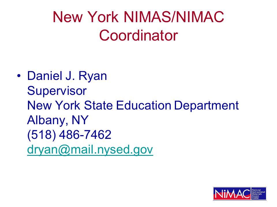 New York NIMAS/NIMAC Coordinator Daniel J.