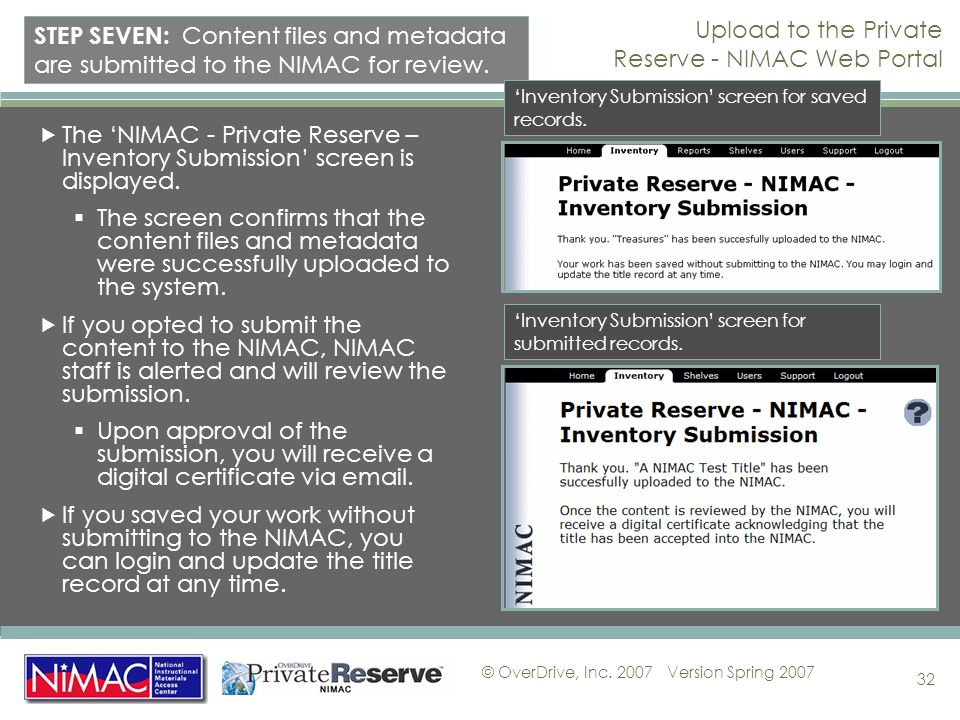 © OverDrive, Inc. 2007Version Spring 2007 32 The NIMAC - Private Reserve – Inventory Submission screen is displayed. The screen confirms that the cont