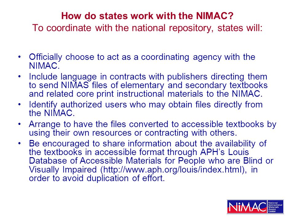 CASTs NIMAS Development and Technical Assistance Centers The NIMAS Development Center will improve the original standard by identifying new research and technological advances relevant to the standard.
