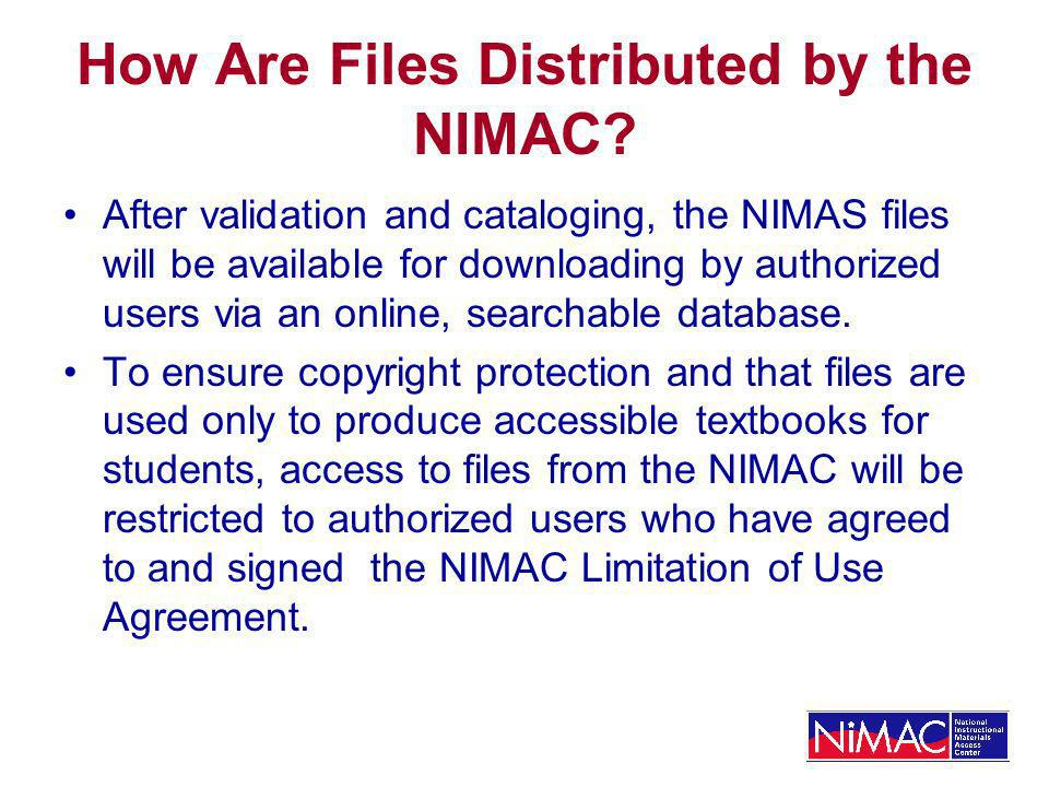 How Are Files Distributed by the NIMAC.