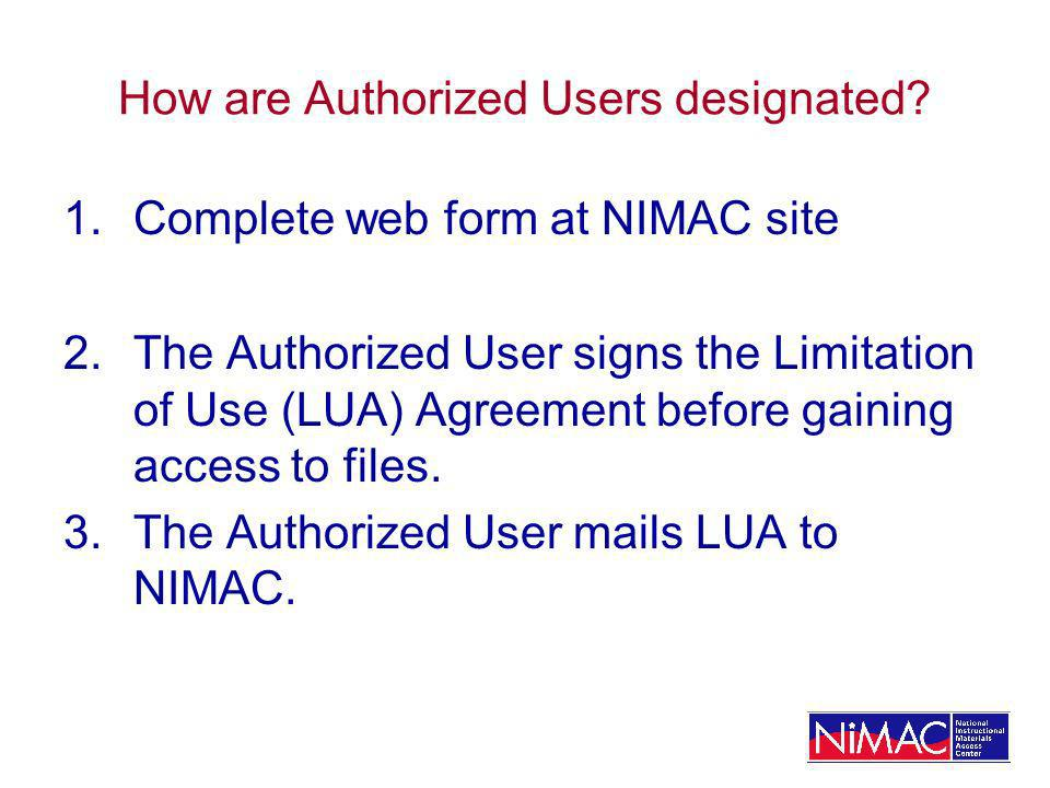 How are Authorized Users designated.