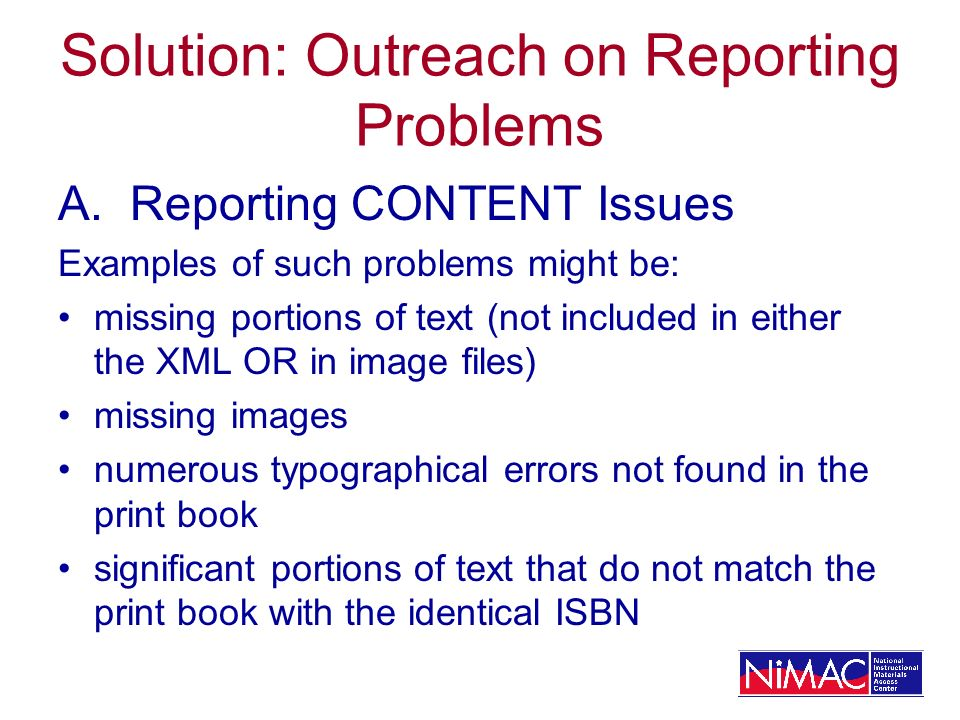 Solution: Outreach on Reporting Problems A.