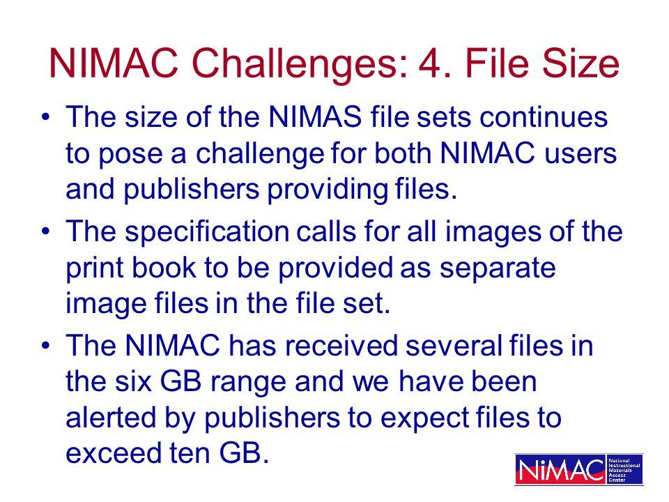 NIMAC Challenges: 4.