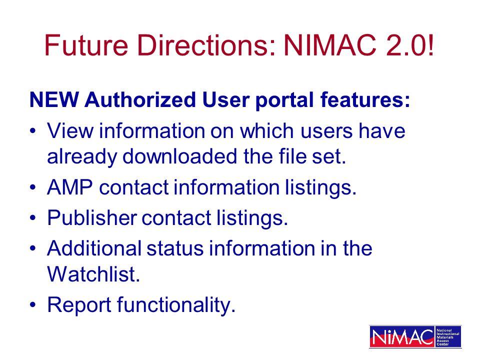 Future Directions: NIMAC 2.0.