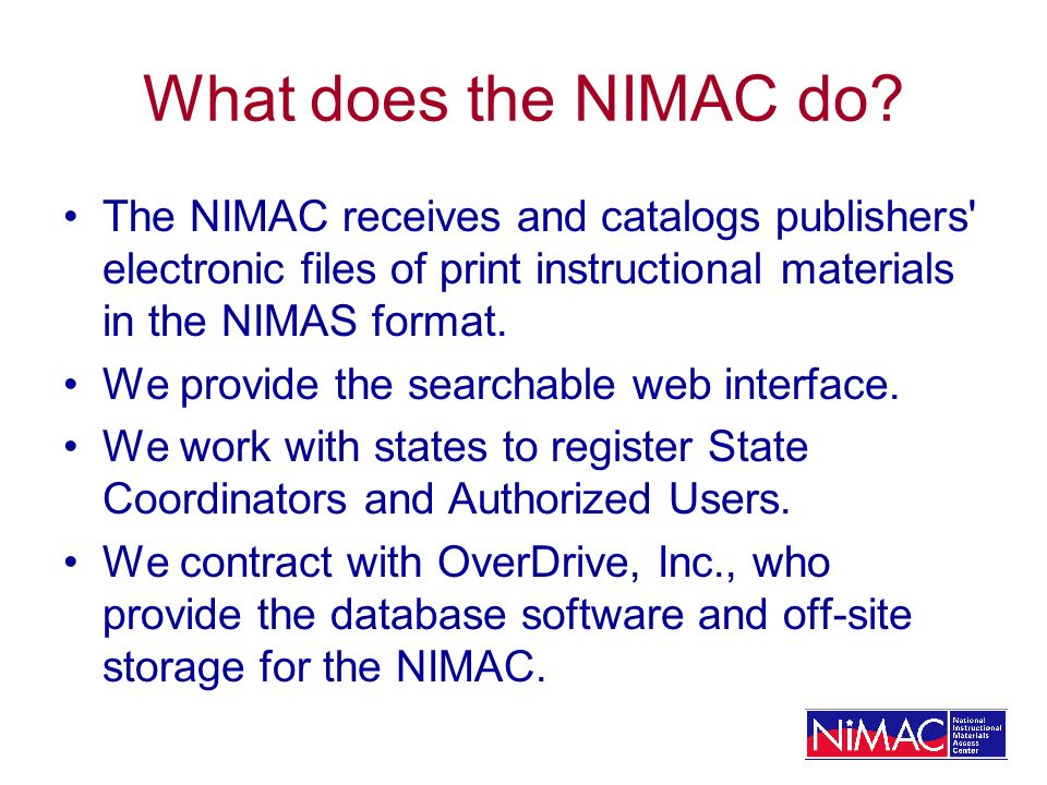 What does the NIMAC do.