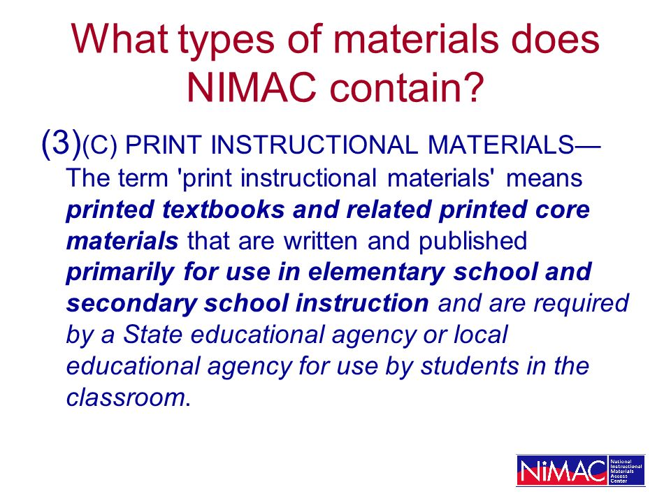 What types of materials does NIMAC contain.