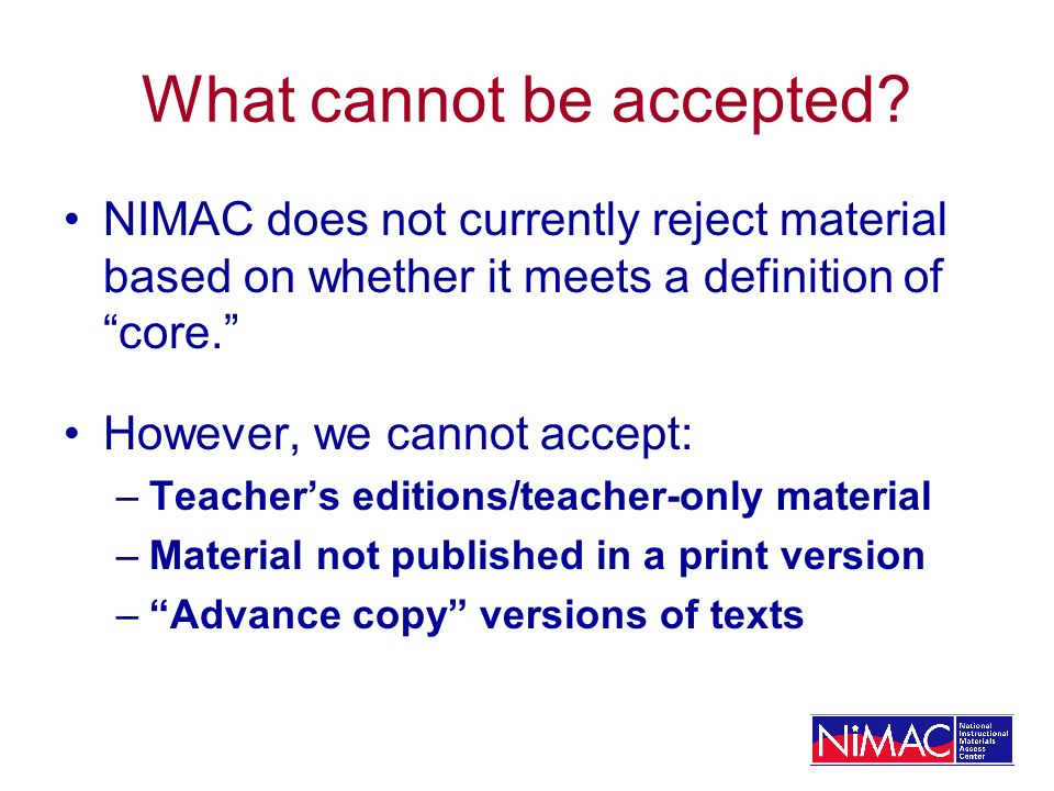 Important Reminder Putting an ISBN in your Watchlist is not a mechanism for requesting that publishers submit files to the NIMAC.