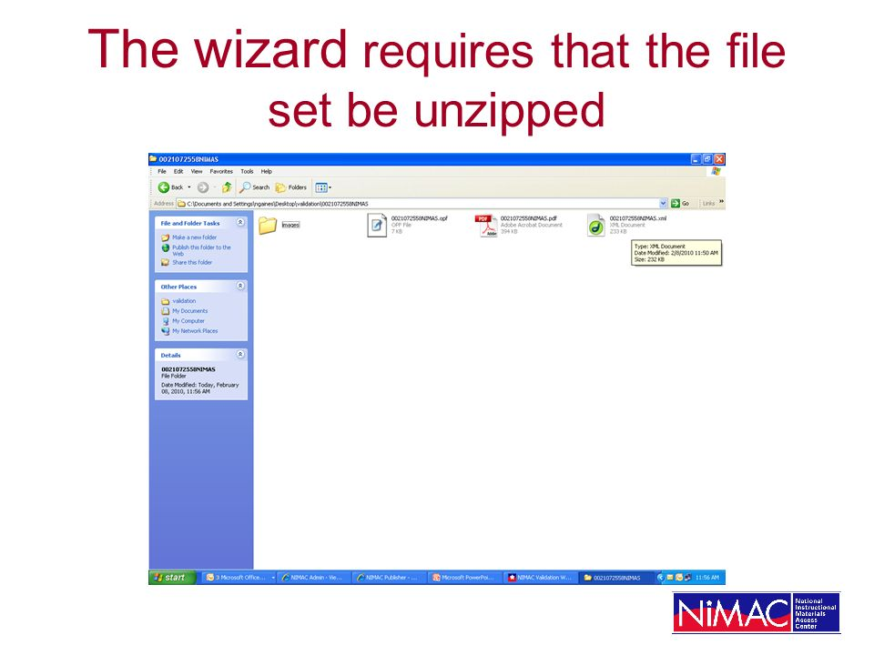 The wizard requires that the file set be unzipped