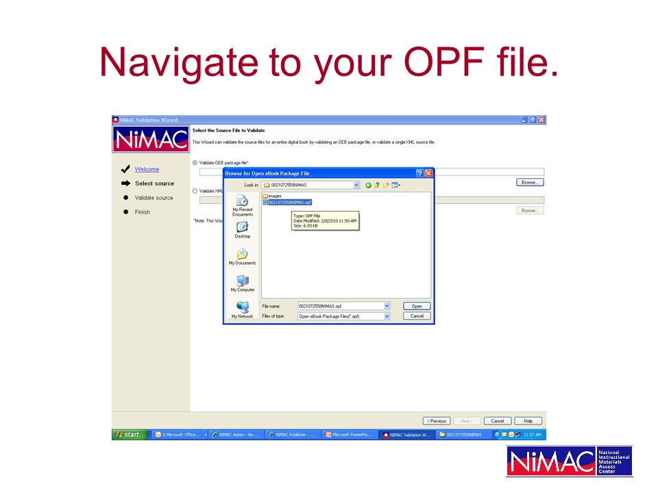 Navigate to your OPF file.