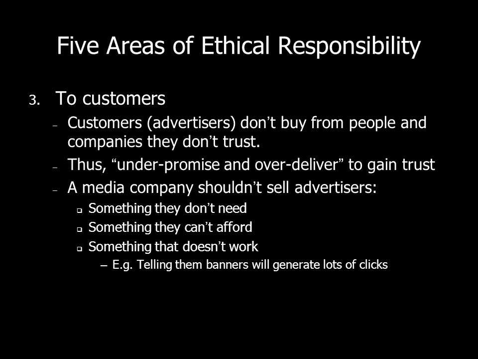 Five Areas of Ethical Responsibility 3.