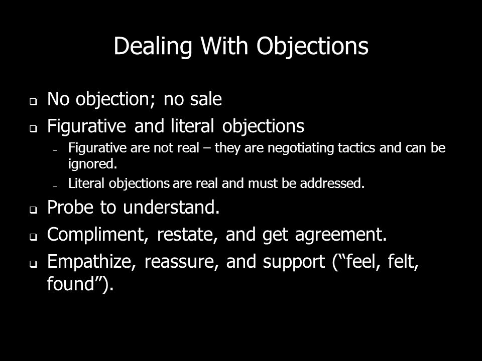 Discussion – Move prospects from desire to conviction that your solution is the best one. – Dealing with objections – Conditions – Discussion tactics