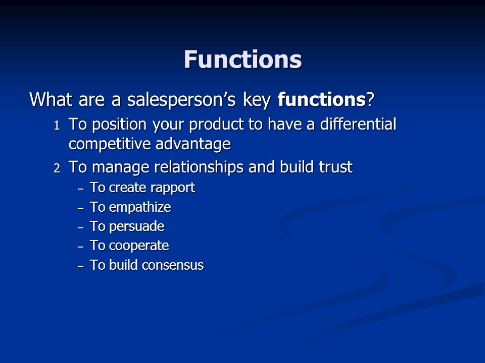 Functions What are a salespersons key functions.